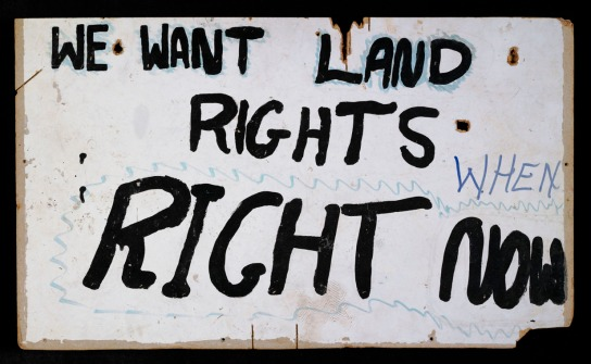 Land rights placard from the Aboriginal Tent Embassy erected, as a site of protest, in 1972 at Old Parliament House, Canberra